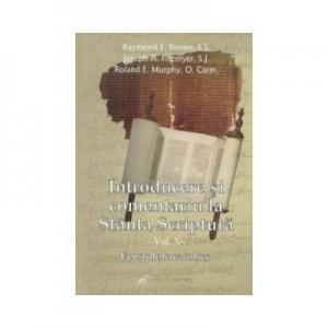 Introducere si comentariu la Sfanta Scriptura vol. X. Epistolele catolice - Brown, Raymond E., Joseph A. Fitzmyer, Roland E. Murphy