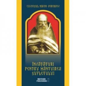 Invataturi pentru mantuirea sufletului - Cuviosul Nikon Vorobiov