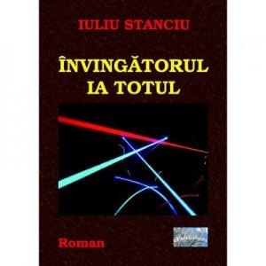 Invingatorul ia totul - Iuliu Stanciu