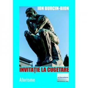 Invitatie la cugetare - Ion Burcin-Bion