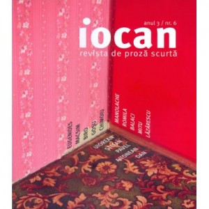 Iocan. Revista de proza scurta anul 3, nr. 6