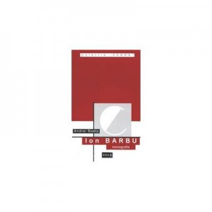 Ion Barbu (monografie) - Andrei Bodiu