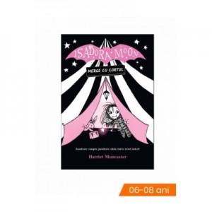 Isadora Moon merge cu cortul - Harriet Muncaster