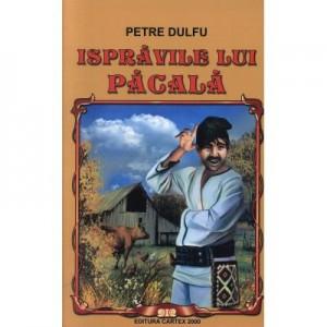 Ispravile lui Pacala (Petre Dulfu)