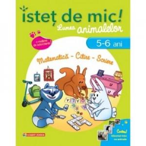 Istet de mic! Lumea animalelor - (5-6 ani). Matematica, citire, scriere - Christine Lecocq