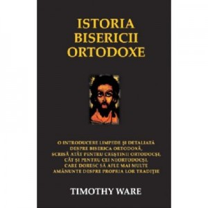 Istoria bisericii ortodoxe - Timothy Ware