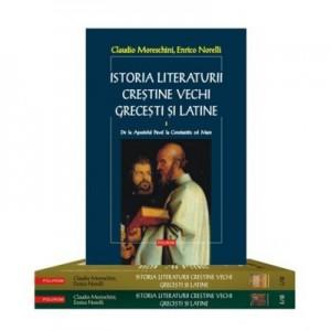 Istoria literaturii crestine vechi grecesti si latine, 3 volume - Claudio Moreschini, Enrico Noelli