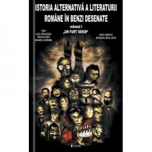 Istoria alternativa a literaturii romane in benzi desenate (vol. I). Un furt odios - Luca Dinulescu