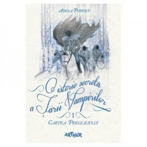 O istorie secreta a Tarii Vampirilor. Cartea Pricoliciului - Adina Popescu
