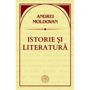 Istorie si literatura - Andrei Moldovan
