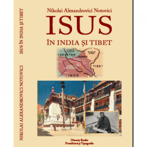 Isus in India si Tibet - Nikolai Alexandrovici Notovici