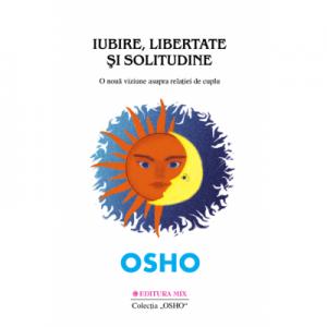 Iubire, libertate si solitudine - Osho