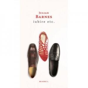 Iubire etc. (paperback) - Julian Barnes