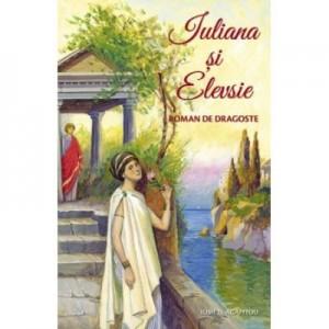 Iuliana si Elevsie - Iosif Agapitou
