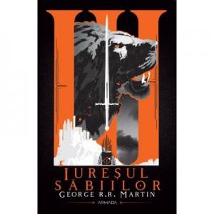 Iuresul sabiilor (Seria Cantec de gheata si foc, partea a III-a, ed. 2020) - George R. R. Martin
