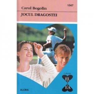 Jocul Dragostei - Carol Bogolin
