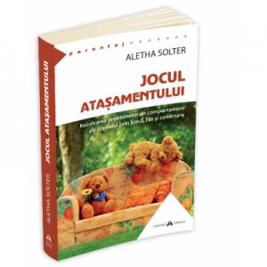 Jocul atasamentului - Aletha Solter