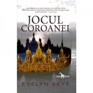 Jocul Coroanei. Seria Jocul Coroanei - Evelyn Skye