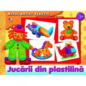 Jucarii din plastilina. Activitati pentru copii de la 3 la 5 ani. Micul artist plastic