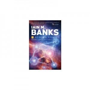 Jucatorul total (Seria Cultura, partea a II-a, paperback) - IAIN M. BANKS