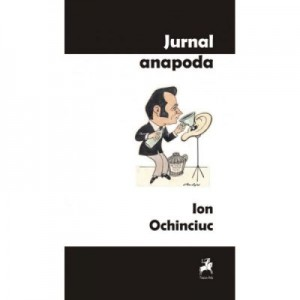 Jurnal anapoda - Ion Ocinciuc
