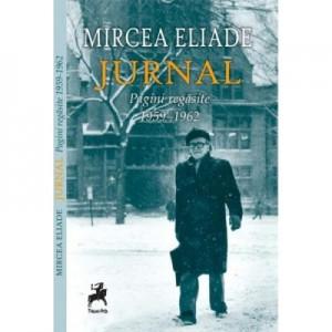 Jurnal: Pagini regasite 9 octombrie 1959 - 3 mai 1962 - Mircea Eliade