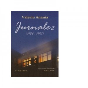 Jurnale 2 (1986-1995) - Valeriu Anania