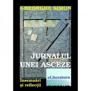 Jurnalul unei asceze - Gheorghe Simon
