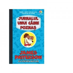 Jurnalul unui caine poznas - James Patterson, Steven Butler