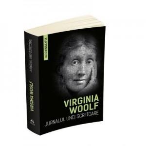 Jurnalul unei scriitoare (Autobiografia) - Virginia Woolf