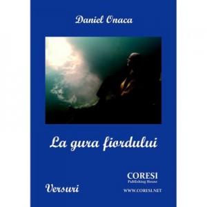 La gura fiordului - Daniel Onaca
