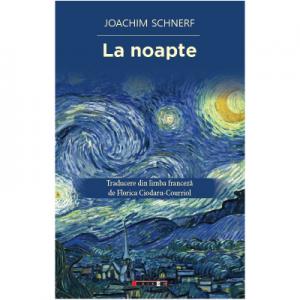 La noapte - Joachim Schnerf