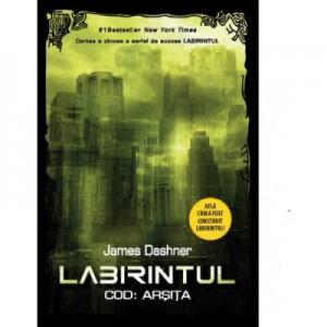 Labirintul. Cod: Arsita - Vol V - James Dashner