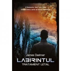 Labirintul. Tratament letal - Vol III - James Dashner