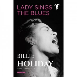 Lady Sings the Blues - Billie Holiday, William Dufty