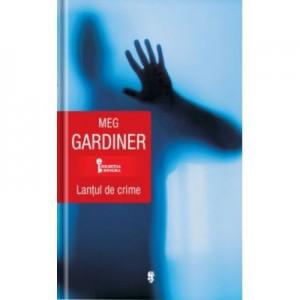 Lantul de crime - Meg Gardiner