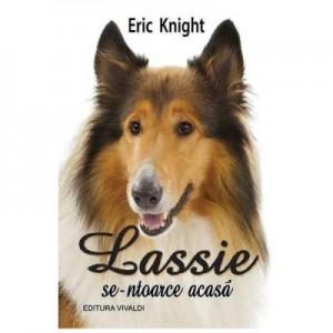 Lassie se-ntoarce acasa - Eric Knight