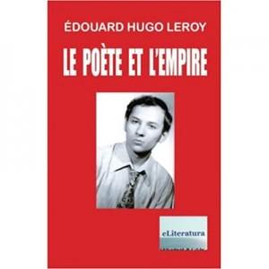 Le Poet et l'Empire: Poemes - Ioan Popa