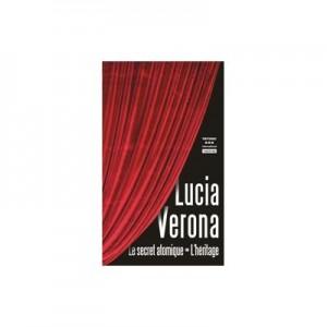 Le secret atomique L'heritage - Lucia Verona