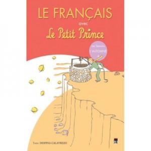 Le Francais avec Le Petit Prince. vol. 4 (L'Automne) - Despina Calavrezo