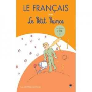 Le Francaise avec Le Petit Prince. vol. 3 (l'Ete) - Despina Calavrezo