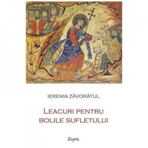 Leacuri pentru bolile sufletului - Ieremia Zavoratul