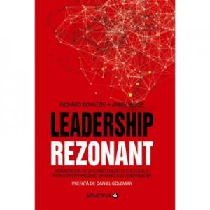 Leadership Rezonant - Richard Boyatzis, Annie McKee