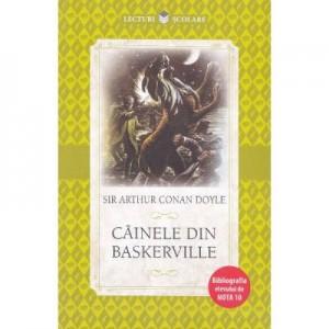 Lecturi scolare. Cainele din Baskerville - Sir Arthur Conan Doyle