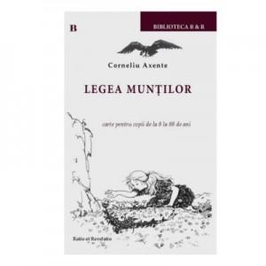 Legea muntilor - Corneliu Axente