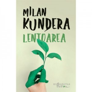 Lentoarea - Milan Kundera