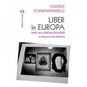 Liber in Europa - Codrut Constantinescu