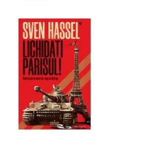 Lichidati Parisul! (editia 2020) - Sven Hassel
