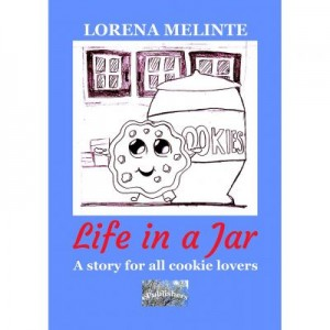 Life in a Jar. A story for all cookie lovers - Lorena Melinte
