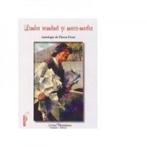 Limba romana si mass - media - Florea Firan